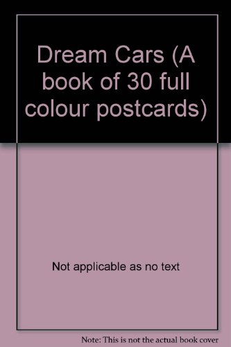 9781857850048: Dream Cars (A book of 30 full colour postcards)