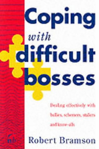 9781857880281: Coping with Difficult Bosses: Dealing Effectively with Bullies, Schemers, Stallers and Know-alls