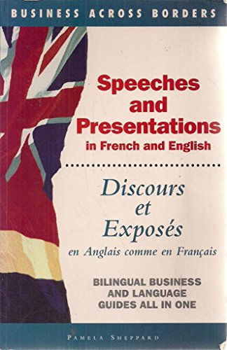 9781857880489: Speeches and Presentations = Discours Et Exposes: In French and English= En Anglais Comme En Francais (Business Across Borders)