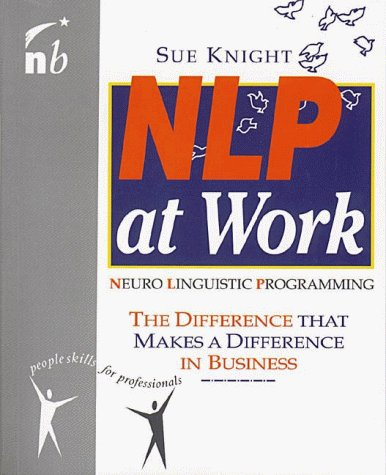 9781857880700: NLP at Work: The Difference That Makes a Difference in Business (People Skills for Professionals Series)