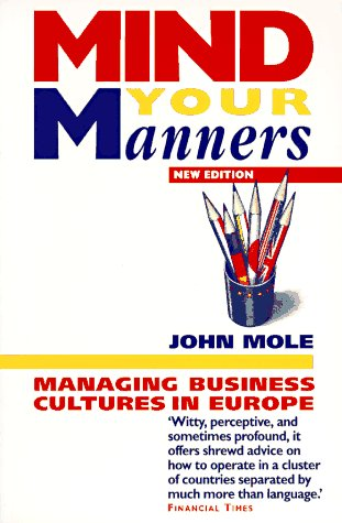 9781857880854: Mind Your Manners: Managing Business Cultures in Europe