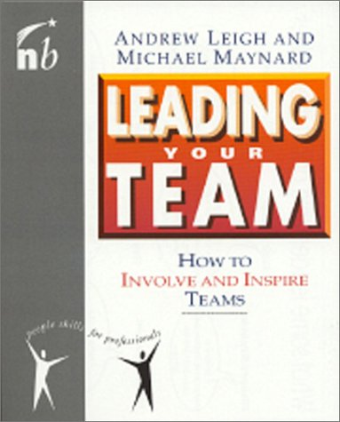 9781857881011: Leading Your Team: How to Involve and Inspire Teams (People Skills for Professionals Series)