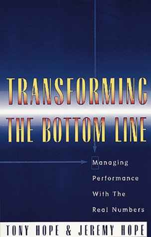9781857881028: Transforming the Bottom Line: Managing Performance with the Real Numbers