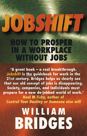 9781857881134: Jobshift: How to Prosper in a Workplace without Jobs