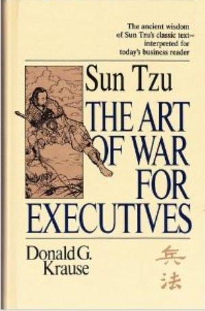 "Art of War"" for Executives: Krause, Donald G."
