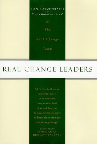 9781857881516: Real Change Leaders How You Can Create Growth and High Performance at Your Company