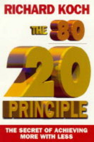 9781857881677: 80/20 Principle: The Secret of Achieving More with Less