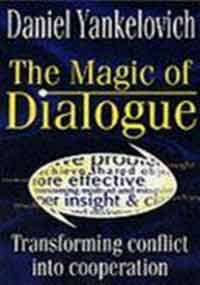 9781857882575: The Magic of Dialogue: Transforming Conflict into Cooperation