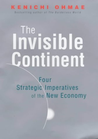 9781857882599: Invisible Continent: The Four Strategic Imperatives of the New Economy