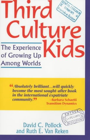 9781857882957: Third Culture Kids: The Experience of Growing Up Among Worlds