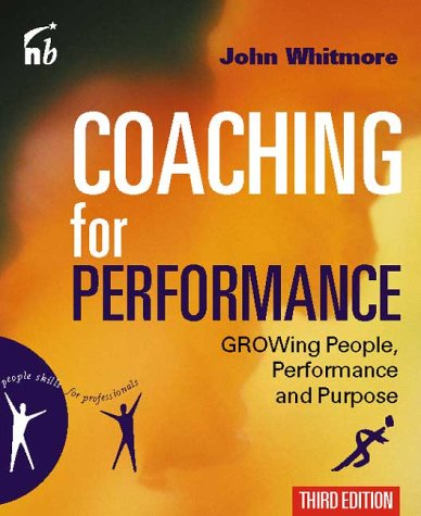 9781857883039: Coaching For Performance: Growing People, Performance and Purpose