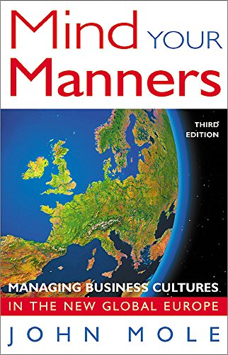 9781857883145: Mind Your Manners: Managing Business Cultures in the New Global Europe