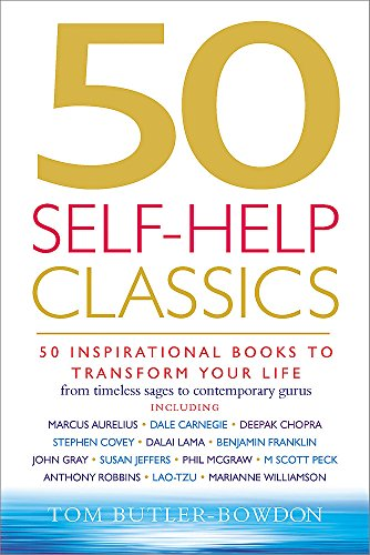 9781857883237: 50 Self-help Classics: 50 Inspirational Books to Transform Your Life from Timeless Sages to Contemporary Gurus (50 Classics)