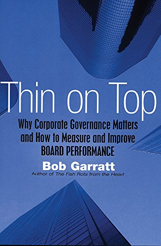 9781857883244: Thin On Top: Why Corporate Governance Matters and How to Measure and Improve Board Performance
