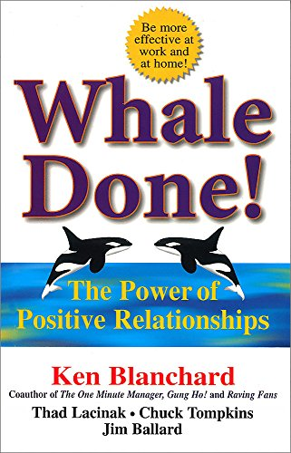 9781857883268: Whale Done!: The Power of Positive Relationships
