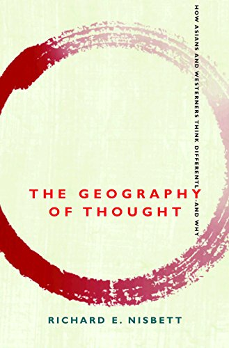 9781857883282: Geography of Thought: How Asians and Westerners Think Differently - and Why