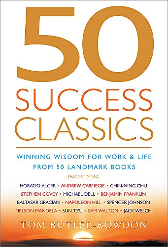9781857883336: 50 Success Classics: Winning Wisdom For Work & Life From 50 Landmark Books (50 Classics)