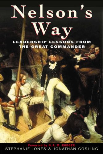 Nelson's Way: Leadership Lessons from the Great: Stephanie Jones, Jonathan