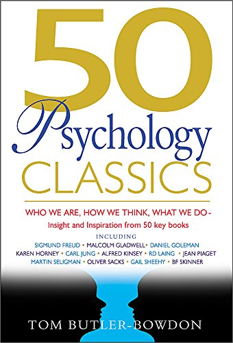 9781857883862: 50 Psychology Classics: Who We Are, How We Think, What We Do: Insight and Inspiration from 50 Key Books (50 Classics)