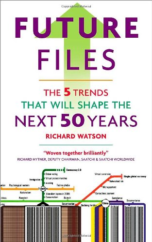 9781857885149: Future Files: 5 Trends That Will Shape the Next 50 Years