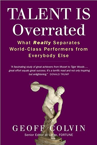 9781857885194: Talent Is Overrated: What Really Separates World-Class Performers from Everybody Else