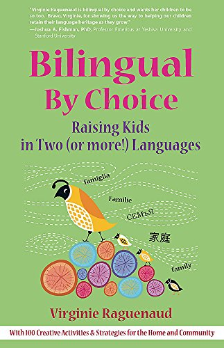 9781857885262: Bilingual By Choice: Raising Kids in Two (or More!) Languages