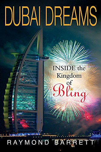 9781857885279: Dubai Dreams: Inside the Kingdom of Bling