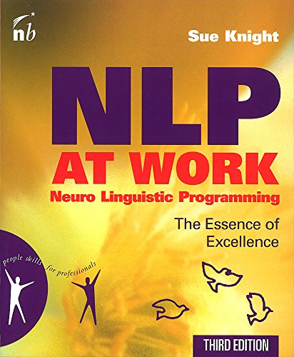 NLP at Work: The Essence of Excellence,