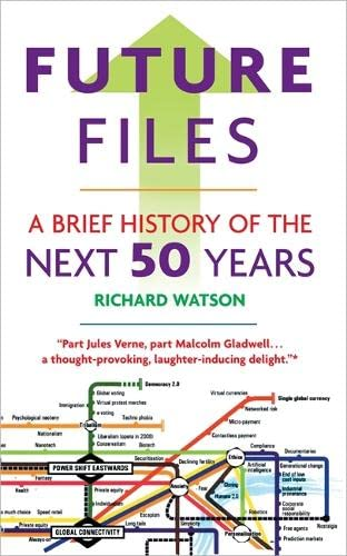 9781857885347: Future Files: A Brief History of the Next 50 Years