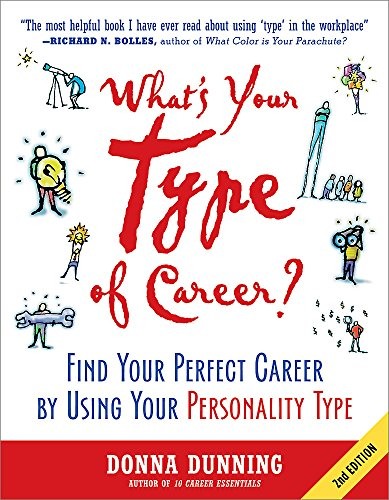 What s Your Type of Career?: Find Your Perfect Career by Using Your Personality Type