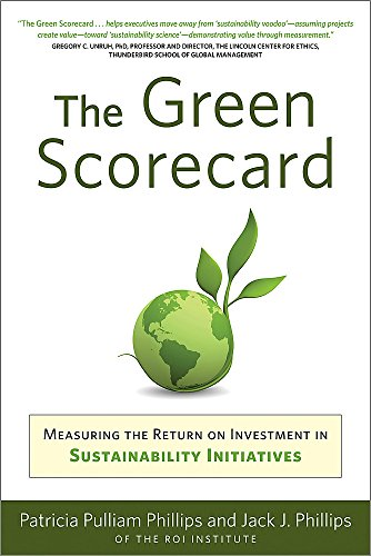 9781857885545: Green Scorecard: Measuring the Return on Investment in Sustainability Initiatives
