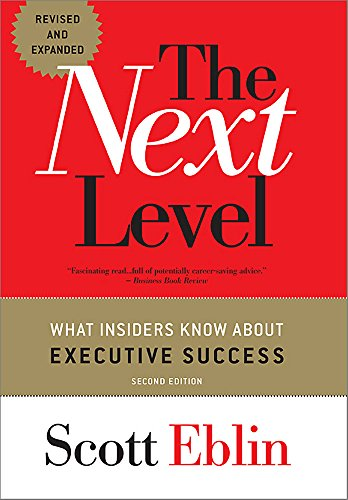 9781857885552: The Next Level: What Insiders Know About Executive Success, 2nd Edition