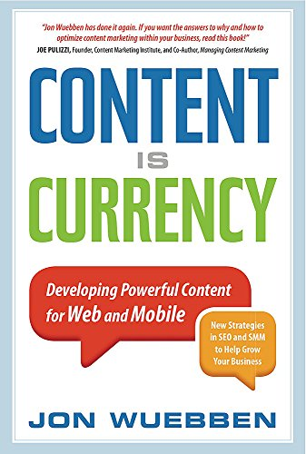 9781857885736: Content Is Currency: Developing Powerful Content for Web and Mobile
