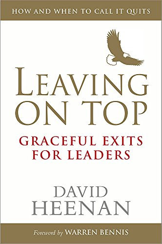9781857885910: Leaving on Top: Graceful Exits for Leaders