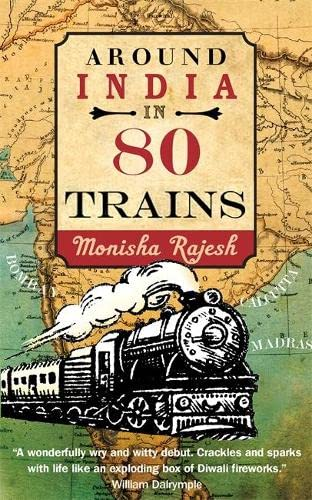9781857885958: Around India in 80 Trains