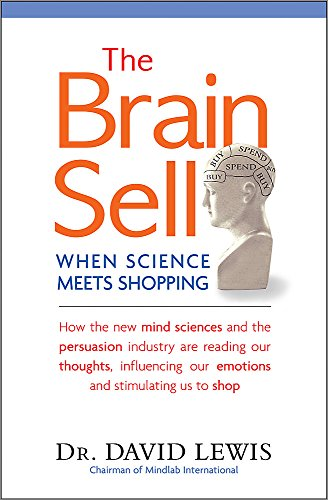 9781857886016: The Brain Sell: When Science Meets Shopping
