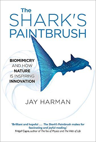9781857886061: The Shark's Paintbrush: Biomimicry and How Nature is Inspiring Innovation