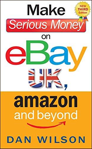9781857886085: Make Serious Money on Ebay UK, Amazon and Beyond