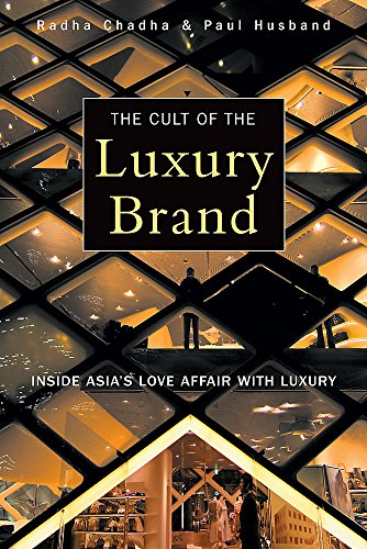 9781857886351: The Cult of the Luxury Brand: Inside Asia's Love Affair with Luxury