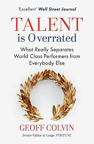 9781857886597: Talent is Overrated: What Really Separates World-Class Performers from Everybody Else