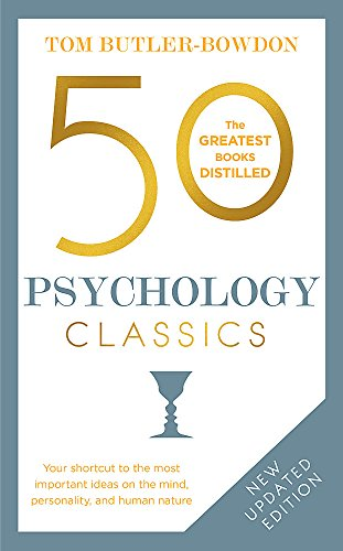 9781857886740: 50 Psychology Classics: Your shortcut to the most important ideas on the mind, personality, and human nature (50 Classics)