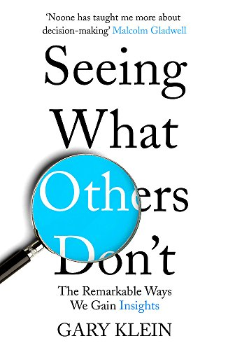 9781857886788: Seeing What Others Don't: The Remarkable Ways We Gain Insights