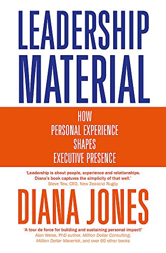 9781857886887: Leadership Material: How Personal Experience Shapes Executive Presence