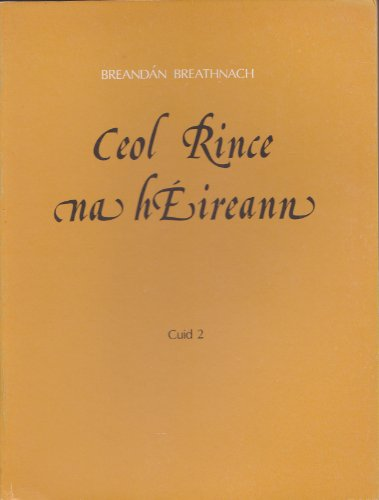 9781857910063: Ceol Rince Na Heireann: No 2 (English and Irish Edition)