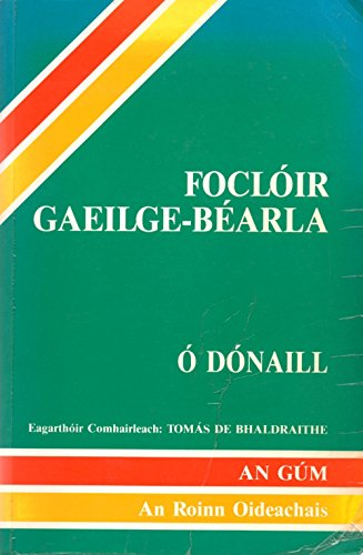 Focloir Gaeilge-Bearla/Irish-English Dictionary: Niall O Donaill