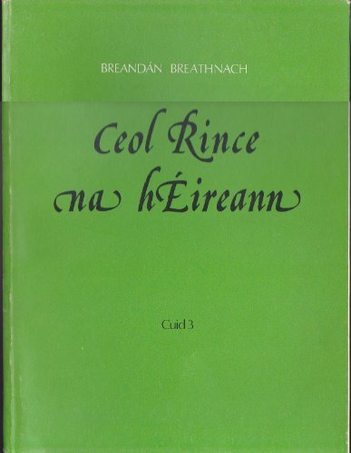 9781857910407: Ceol Rince Na Heireann 3 (English, Irish and French Edition)