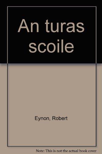 An turas scoile: Eynon, Robert