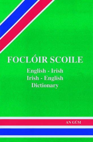 Focloir Scoile : English - Irish Dictionary