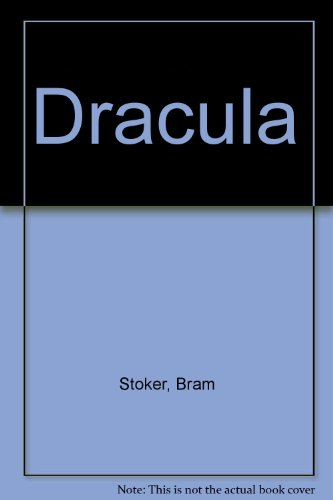Dracula: Stoker, Bram