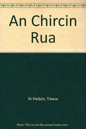 9781857913729: An Chircin Rua